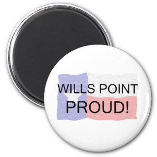 Wills Point Proud Magnet