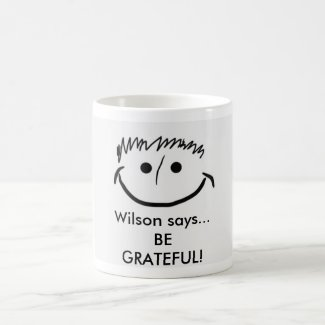 Wilson says Inspirational Mug Be Grateful!
