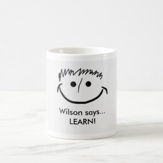 Wilson says Inspirational Mug LEARN!