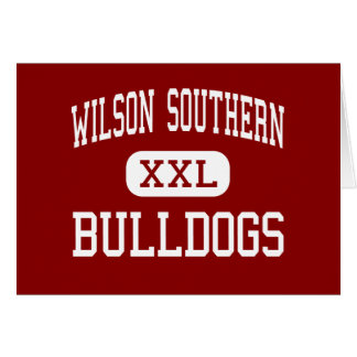 Wilson Southern - Bulldogs - Junior - West Lawn Cards