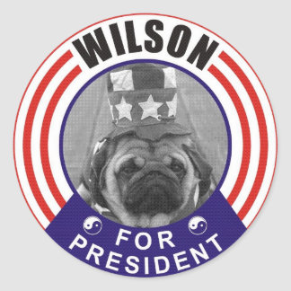 Wilson the Pug for President Classic Round Sticker