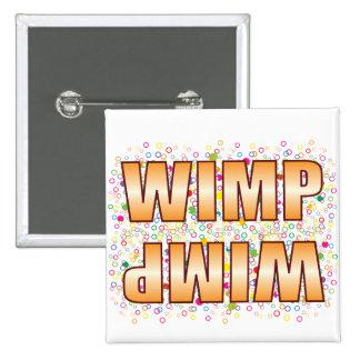 Wimp Bubble Tag 2 Inch Square Button