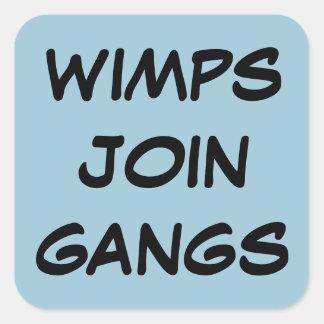 Wimps Anti Gang Sticker