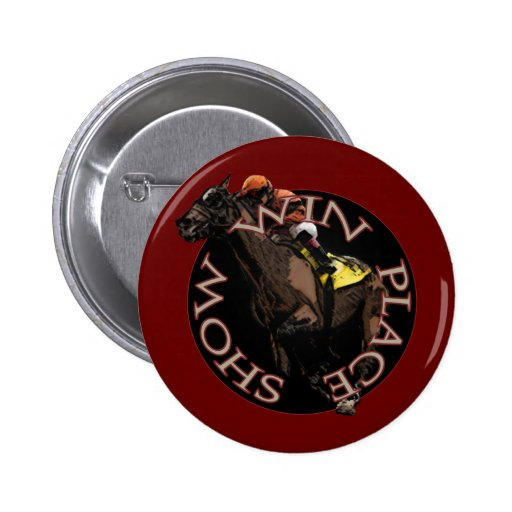 Win, Place, Show - Horse Racing Gear Button