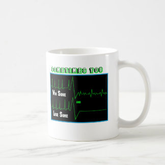 win some lose some coffee mug