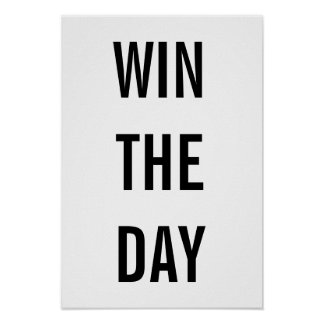 Win The Day Print