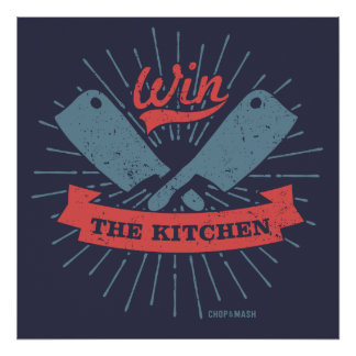 Win the Kitchen Poster