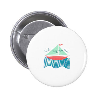 Wind Be Your Guide Pin