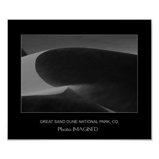 WIND BLOWN DUNE #1, GREAT SAND DUNE NATIONAL PARK POSTER