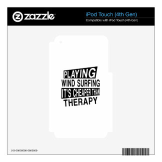 WIND SURFING IT IS CHEAPER THAN THERAPY DECALS FOR iPod TOUCH 4G