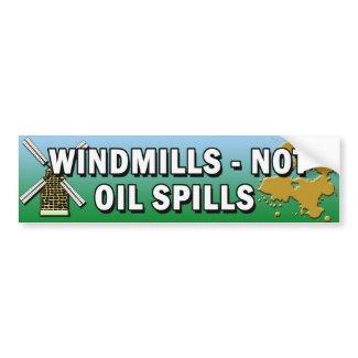 WINDMILLS NOT OIL SPILLS BUMPER STICKER bumpersticker