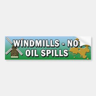 WINDMILLS NOT OIL SPILLS BUMPER STICKER CAR BUMPER STICKER