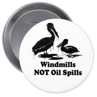 WINDMILLS NOT OIL SPILLS BUTTON