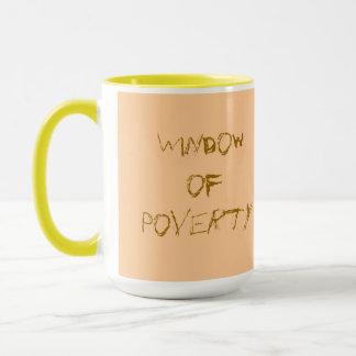 Window of Poverty Mug