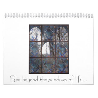 Window , See beyond the windows of life... Calendar