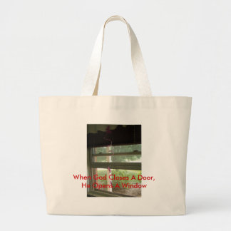 Window, When God Closes A Door, He Opens A Window Large Tote Bag
