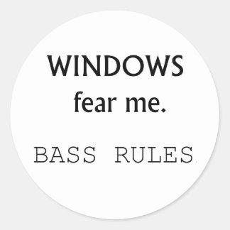 Windows Fear me Bass Rules Bass Guitar Design Round Sticker