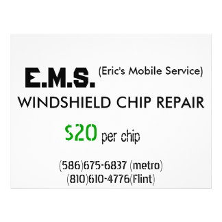 WINDSHIELD CHIP REPAIR, E.M.S., (Eric's Mobile ... Flyer