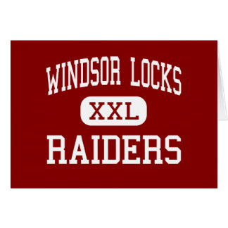 Windsor Locks - Raiders - High - Windsor Locks Greeting Card