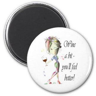 Wine a bit - you'll feel better! Funny Wine Gifts Fridge Magnet