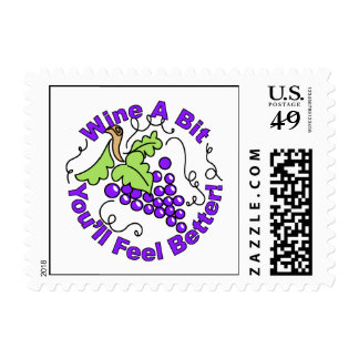 Wine A Bit You'll Feel Better Postage Stamp