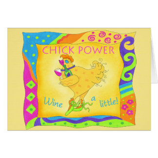Wine a Little Chick Power Note Card