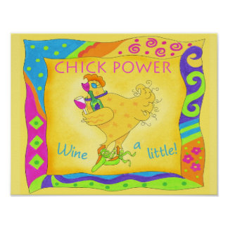 Wine A Little Chick Power Poster