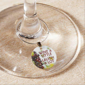 Wine a little, Laugh a lot Wine Charm