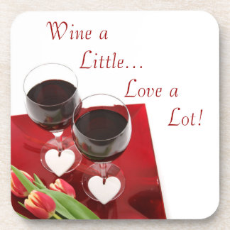 Wine a Little...Love a Lot! Cork Coaster