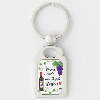 Wine a Little... Silver-Colored Rectangular Metal Keychain