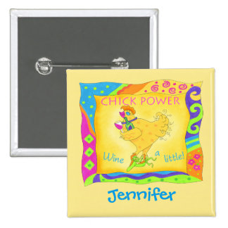 Wine a Little Yellow Chick Power Name Badge Pinback Button