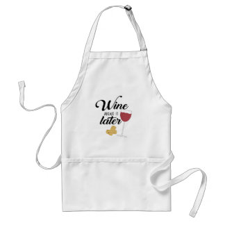 Wine About it Later Apron