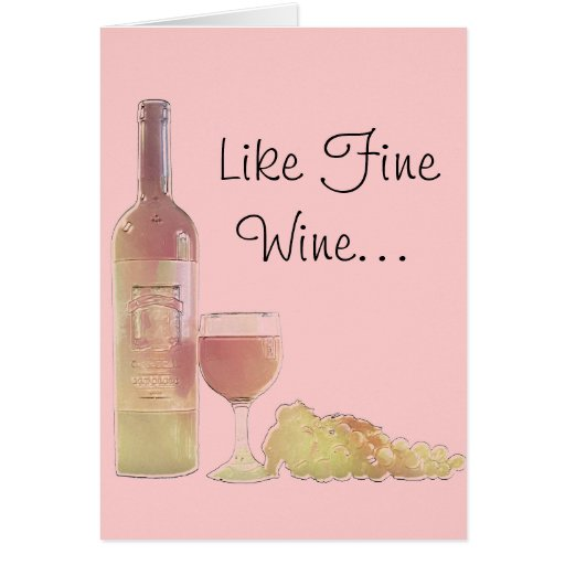 Wine Age Birthday Greeting Cards