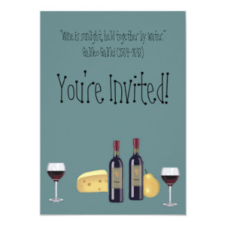"Wine and Cheese Party+Quote 5"" X 7"" Invitation Card"