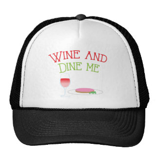 Wine and Dine Me with dinner and wine glass Trucker Hat