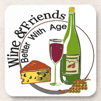 Wine And Friends Better With Age Coasters