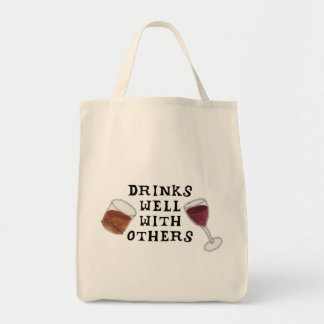 Wine and Liquor Drinks Well With Others Tote Bag