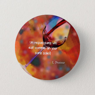 Wine and quote pinback button