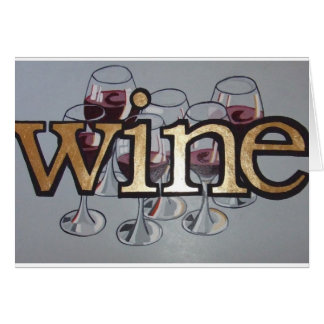 wine anyone greeting cards