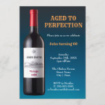 """Wine Bottle Aged to Perfection 