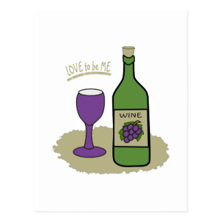 WINE BOTTLE - LOVE TO BE ME POSTCARD
