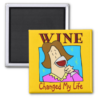 Wine Changed My Life Fridge Magnet