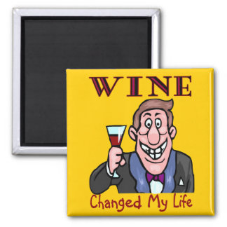 Wine Changed My Life Fridge Magnets