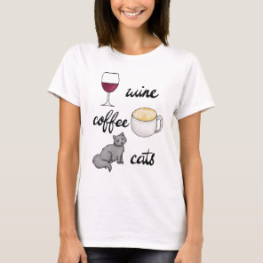 Wine Coffee Cats T-shirt