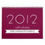 Wine Color Banner Your Photos 2012 Wall Calendar