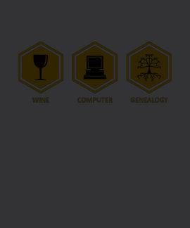 Wine Computer Genealogy Tee Shirts