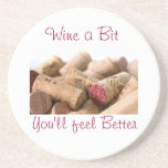 Wine Corks, Wine a Bit, You'll feel Better Coasters