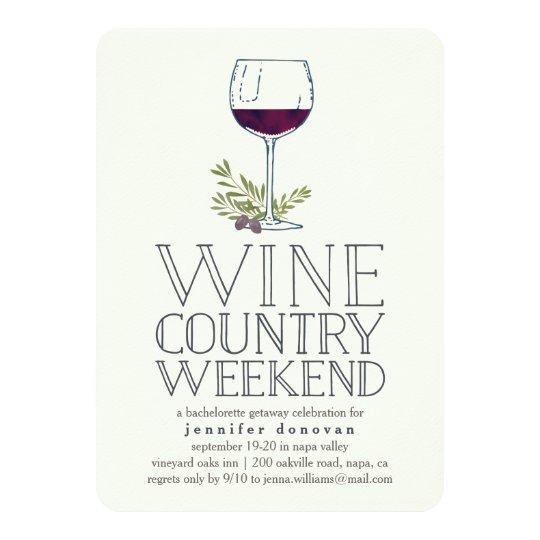 Wine Country Weekend Getaway Invitation Zazzle Com