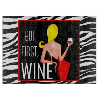 """""""Wine DIVA"""" - But first, Wine... Cutting Board"""