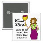 "Wine Diva ""Fabulous"" Pinback Buttons"